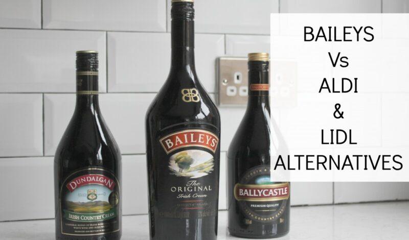 Baileys Vs Aldi And Lldl Alternatives